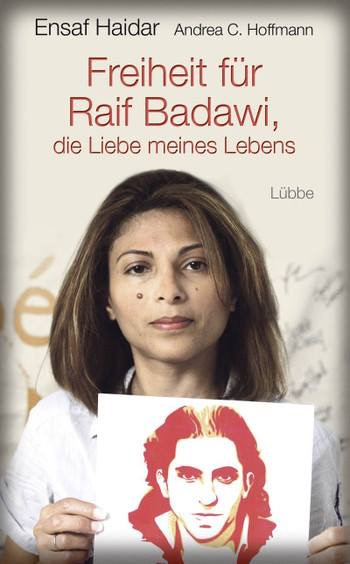 """Raif Badawi in books"" – thoughts about two books by and about Raif Badawi"