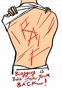 Blogging is bad for your back! #FreeRaif